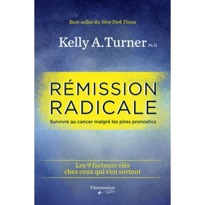 Rémission radicale De Kelly A Turner