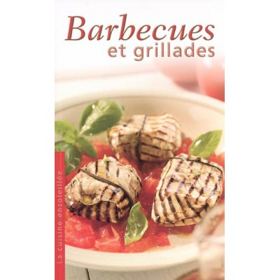 Barbecues et grillades De Collectif