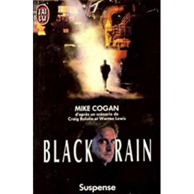 Black Rain de Mike Cogan
