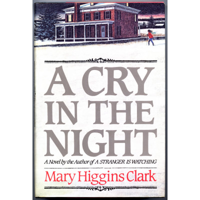 A Cry in the Night By: Clark, Mary Higgins
