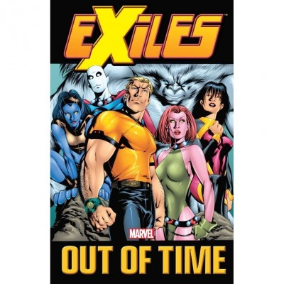 Exiles, Volume 3: Out of Time (Exiles (2001) (Collected Editions) #3) by Judd Winick (Text), Mike McKone (Illustrator), Jim Calafiore (Illustrator)