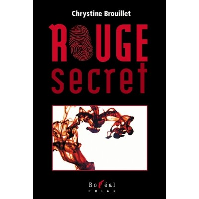 Rouge secret De Chrystine Brouillet