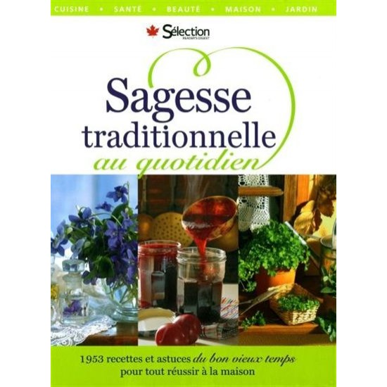 Sagesse traditionnelle au quotidien de Reader's Digest Selection
