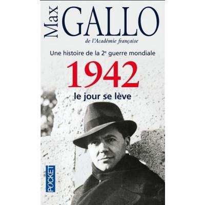 1942, le jour se lève T.03 De Max Gallo