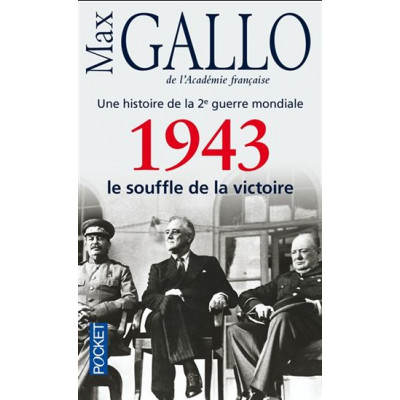 1943, le souffle de la victoire T.04 De Max Gallo