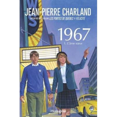 1967 1. L'âme soeur De Jean-Pierre Charland