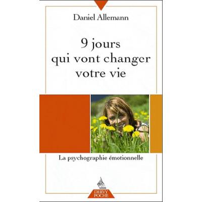 9 jours qui vont changer votre vie De Daniel Allemann