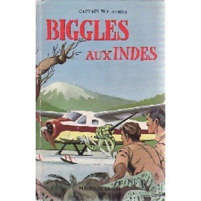 Biggles aux Indes Par Captain W.E. Johns