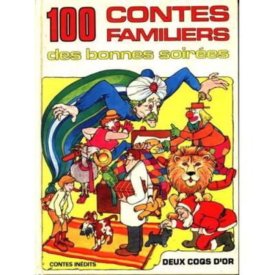 100 Contes Familiers des bonnes soirées