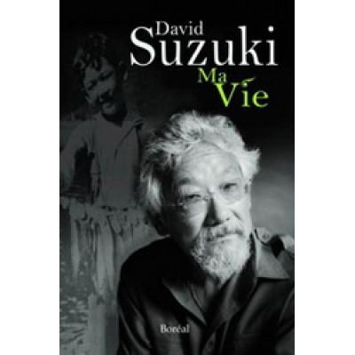 Ma vie De David Suzuki