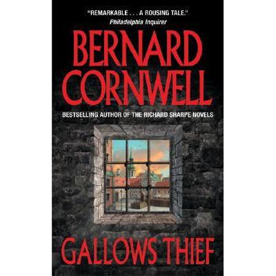 Gallows thief De Bernard Cornwell