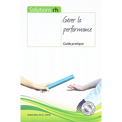 Gérer la performance - Guide pratique De André Petit