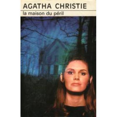 La Maison du péril De Agatha Christie