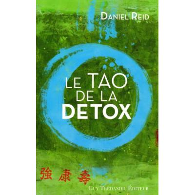 Le Tao de la détox De Daniel Reid