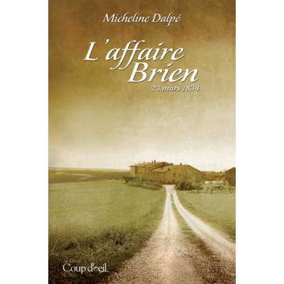 L'Affaire Brien De Micheline Dalpé