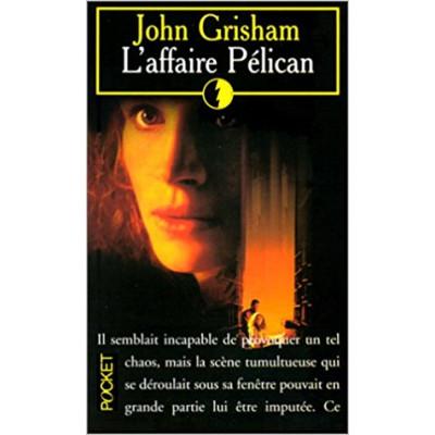L'Affaire Pélican  de John Grisham
