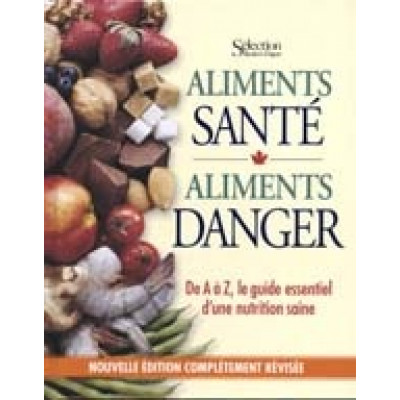 Aliments santé, aliments danger De Sélection Readers Digest