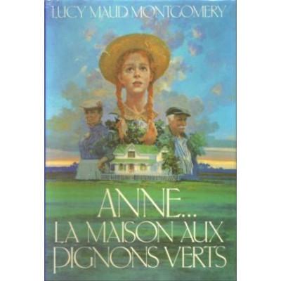 Anne et la maison aux pignons verts De  Lucy  Maud Montgomery
