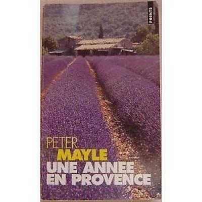 Une année en Provence de Peter Mayle
