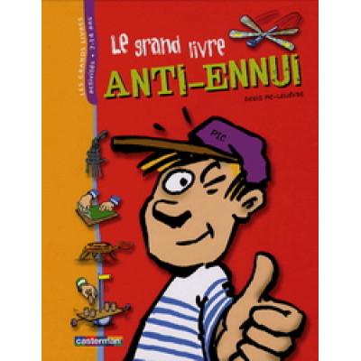 Le Grand livre anti-ennui De Denis Lelievre