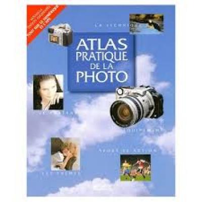 Atlas pratique de la photo De Collectif