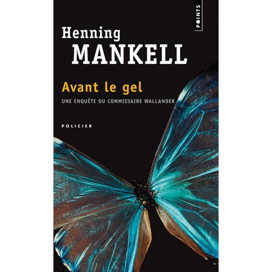 Avant le gel De Henning Mankell