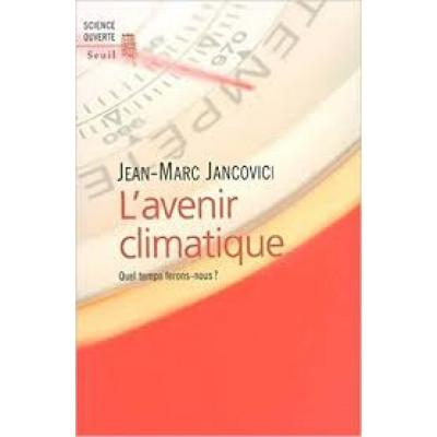 L'Avenir climatique De Jean-Marc Jancovici