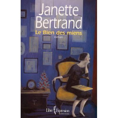 Le Bien des miens De Janette Bertrand