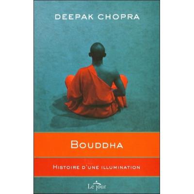 Bouddha  De Louic Ajanic & Deepak Chopra