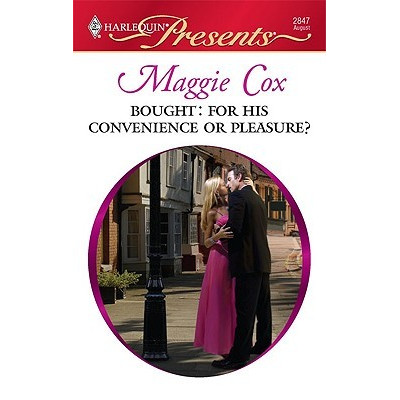 Bought: For His Convenience or Pleasure? by Maggie Cox