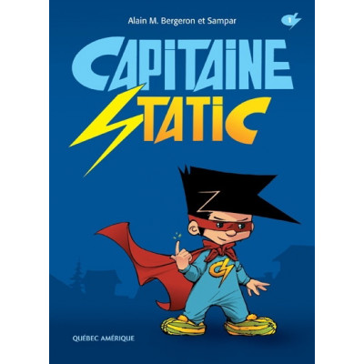 Capitaine Static #01 De Alain M Bergeron