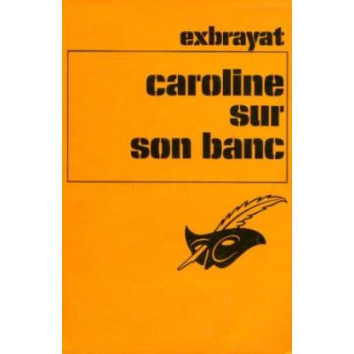 Caroline sur son banc De Charles Exbrayat