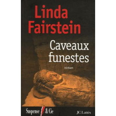 Caveaux funestes De Linda Fairstein