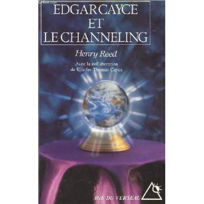 Edgar Cayce et le channeling De Henry Reed