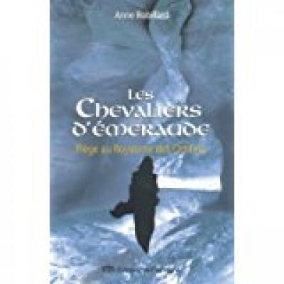 Chevaliers d'Émeraudes - Piège au royaume des ombres #03  De ANNE ROBILLARD