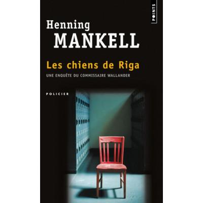 Les Chiens de Riga De Henning Mankell