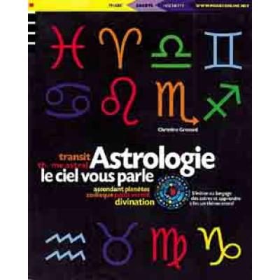 Astrologie, le ciel vous parle De Christine Grenard