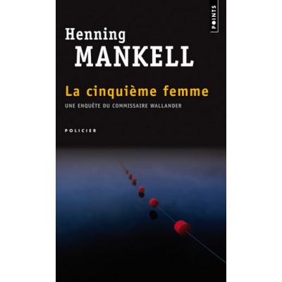 La Cinquième femme De Henning Mankell