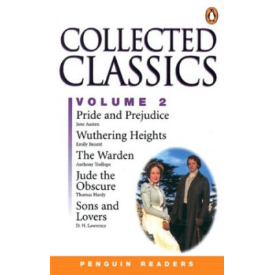 Collected Classics, Vol 2: Jude the Obscure, Pride and Prejudice, Sons and Lovers, the Warden, Wuthering Heights- Penguin Readers,  by Penguin