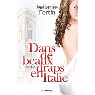 Dans de beaux draps en Italie De Mélanie Fortin