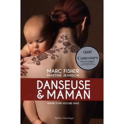 Danseuse et maman De Marc Fisher & Martine Jeanson