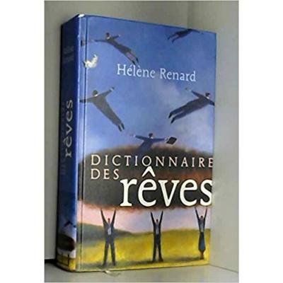Dictionnaire des rêves de RENARD HÉLÈNE