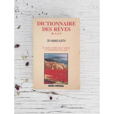 Dictionnaire des rêves de A à Z De Hanns Kurth