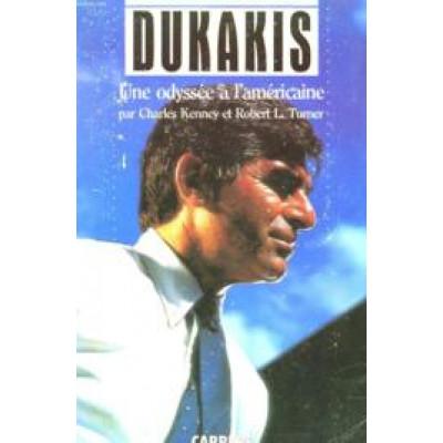 Dukakis Une odyssée à l'américaine Charles Kenney