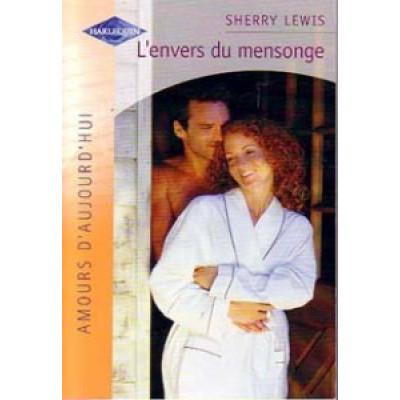 L'envers du mensonge De Sherry Lewis (roman Harlequin)