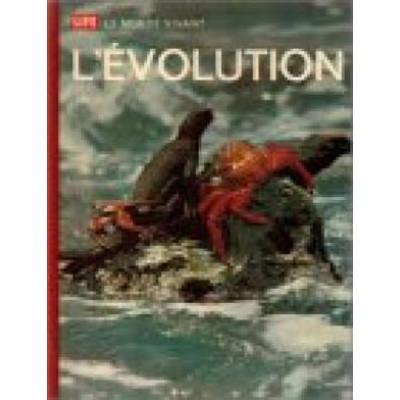 L'évolution : Life : Le monde vivant