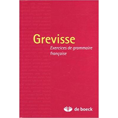 Grevisse: Exercices de grammaire française de Maurice Grevisse