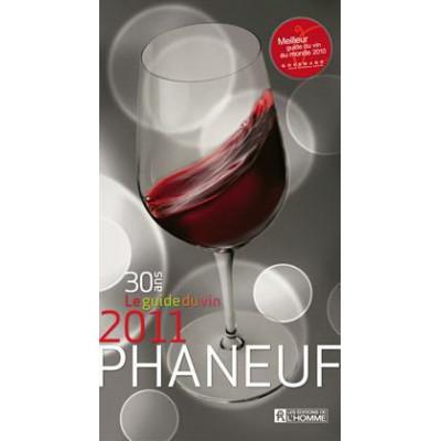 Le Guide du vin 2011 MICHEL PHANEUF, NADIA FOURNIER