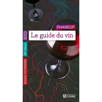 Le Guide Phaneuf du vin 2013 NADIA FOURNIER