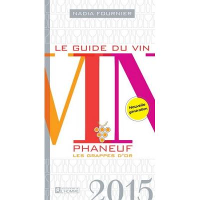 Le Guide du vin Phaneuf 2015 NADIA FOURNIER